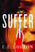 Suffer by E.E. Borton