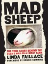 Mad Sheep:The True Story Behind the USDA's War on a Family Farm