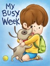 My Busy Week by Lovey Sweetiepie