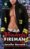 It's a Wonderful Fireman by Jennifer Bernard