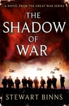 The Shadow of War (The Great War, #1)