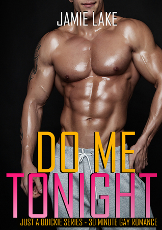 Book Spotlight + Giveaway: Do Me Tonight by Jamie Lake
