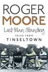 Last Man Standing: Tales from Tinseltown