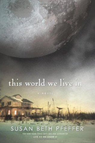 This World We Live In by Susan Beth Pfeffer