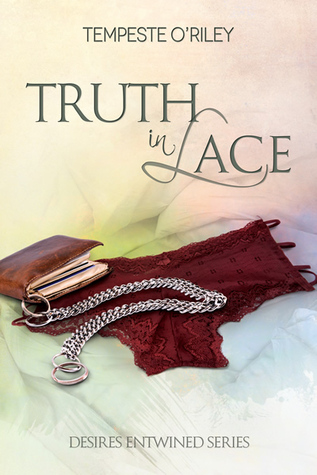 Truth in Lace (Desires Entwined #3.5)