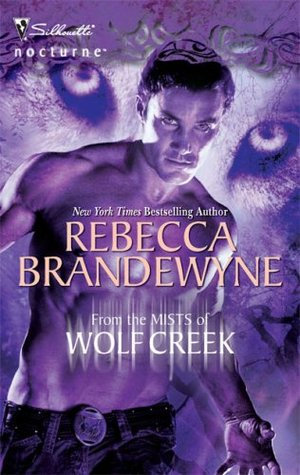 From the Mists of Wolf Creek by Rebecca Brandewyne