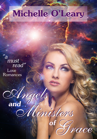 Download online for free Angels and Ministers of Grace by Michelle O'Leary PDF