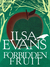 Forbidden Fruit by Ilsa Evans