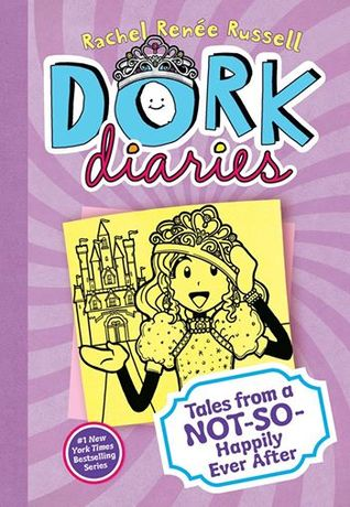 Tales from a Not-So-Happily Ever After! (Dork Diaries, #8)