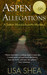 Aspen Allegations (Sutton Massachusetts Mystery #1)