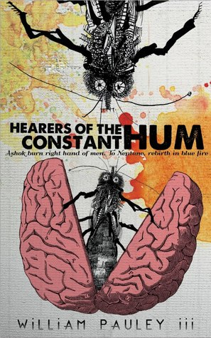 Hearers of the Constant Hum by William Pauley III