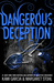 Dangerous Deception by Kami Garcia