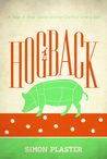 Hogback: A Tale of Inter-Generational Conflict and a Girl