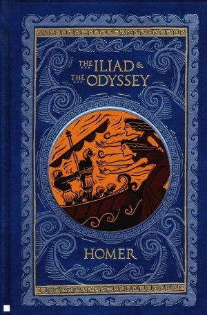 The iliad the odyssey by homer
