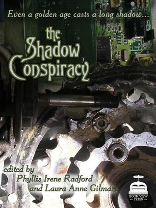 The Shadow Conspiracy by Phyllis Irene Radford