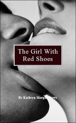 The Girl with Red Shoes ( An Erotic Short Story)