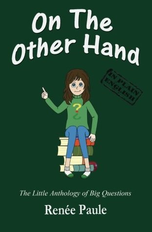On the Other Hand by Renée Paule