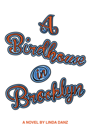 A Birdhouse In Brooklyn  by  Linda Danz