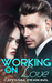 Working on Love (The Griffin Brothers, #6)