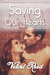 Saving Our Hearts (Matters of the Heart, #2)