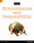 Environments and Responsibility