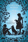 The Curious World of Calpurnia Tate (Calpurnia Tate, #2)