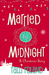 Married by Midnight by Talli Roland