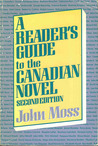 A Reader's Guide to the Canadian Novel