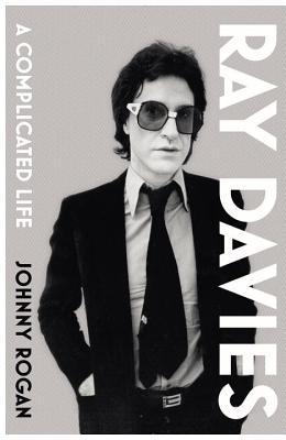 Ray Davies: A Complicated Life