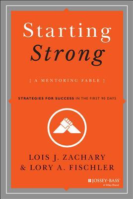 Starting Strong by Lois J. Zachary