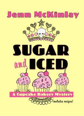 Sugar and Iced Cupcake Bakery Mystery 6