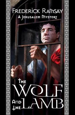 The Wolf and the Lamb: A Jerusalem Mystery