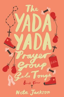 The Yada Yada Prayer Group Gets Tough