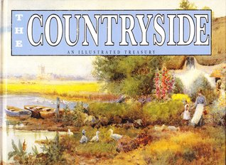 The Countryside: An Illustrated Treasury Michelle Lovric