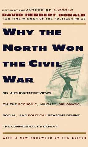 Why the North Won the Civil War by David Herbert Donald