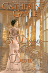 A Dance with the Devil by Catherine Gayle