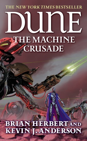 The Machine Crusade by Brian Herbert