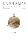 Lapham's Quarterly: Time (Volume VII, Number 4, Fall 2014)