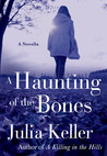 A Haunting of the Bones (Bell Elkins, #3.5)
