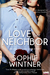 Love Thy Neighbor (an Unexpected Love novel)