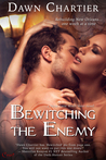 Bewitching the Enemy (Entangled Covet)