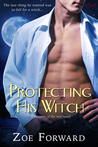 Protecting His Witch (Keeper Of The Veil, #1)