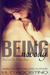 Being Nobody by Heather D'Agostino