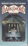 The Darksword Trilogy: Forging the Darksword, Doom of the Darksword and Triumph of the Darksword