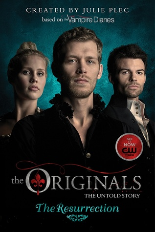 The Originals: The Resurrection