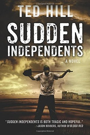 Sudden Independents by Ted Hill