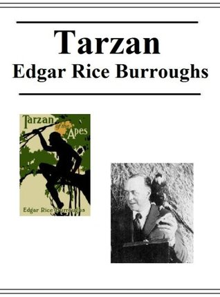 The Tarzan Collection by Edgar Rice Burroughs