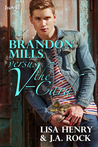 Brandon Mills versus the V-Card by Lisa Henry