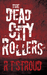 The Dead City Rollers