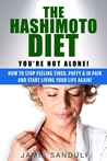 The Hashimoto Diet by Jamie Sandulf